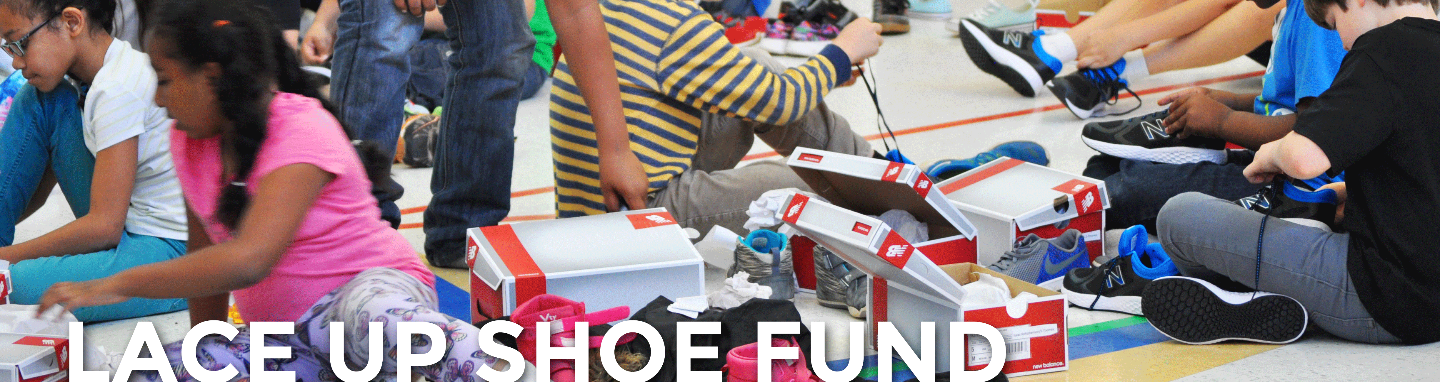 Lace Up Shoe Fund
